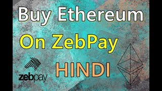 How to Buy Ethereum From ZebPay [ INR ] [ Hindi ] Zebpay से Ethereum कैसे खरीदे ?