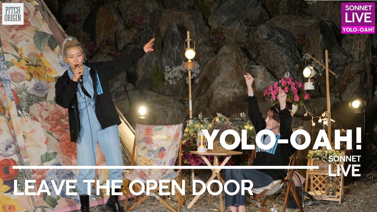 손승연(SONNET)&정선아 - 'Leave the door open' 라이브 (From. YOLO-OAH 2nd LIVE)