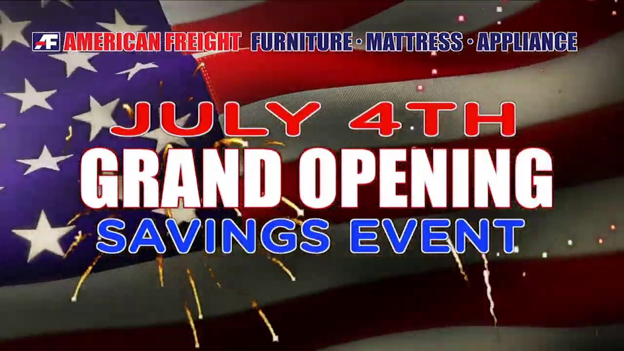 Shop Our July 4th & Grand Opening Savings Event