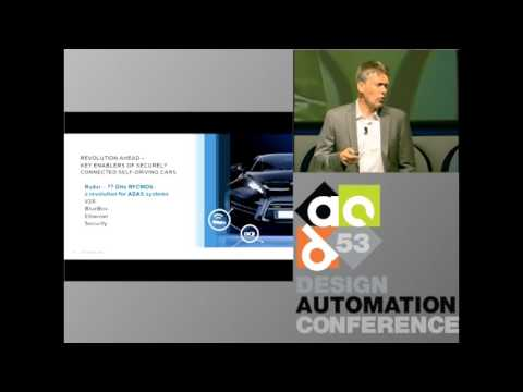DAC 2016 | Keynote: Revolution Ahead – What it Takes to Enable Securely Connected, Self-Driving Cars