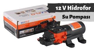 12 V Hidrofor Su pompası  Kurulumu  Seaflo 21