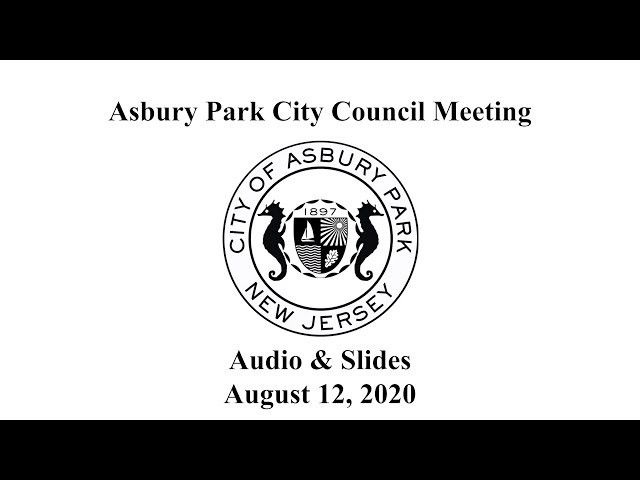 Asbury Park City Council Meeting - August  12, 2020