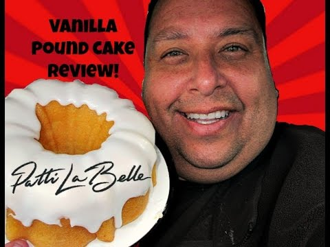 "Patti LaBelle Vanilla Pound Cake Review...It's ""Soul"" Good!"