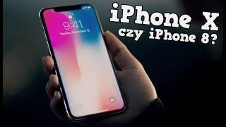 iPhone X czy iPhone 8? 🔥 | Który Wybrać?