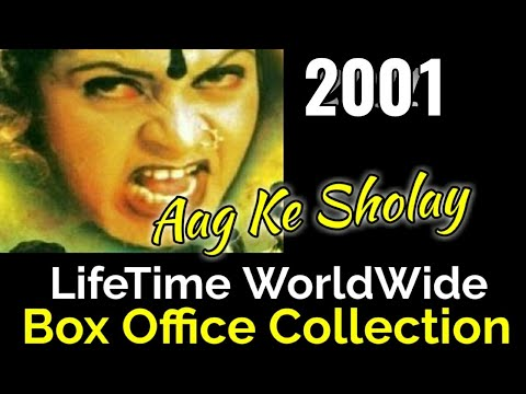 AAG KE SHOLAY 2001 Bollywood Movie LifeTime WorldWide Box Office Collection Verdict Hit Or Flop