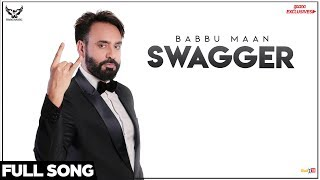 Babbu Maan Swagger (Full Song) | Ik C Pagal | Latest Punjabi Songs 2018