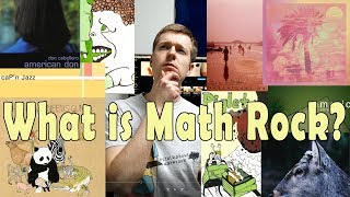 What is Math Rock?
