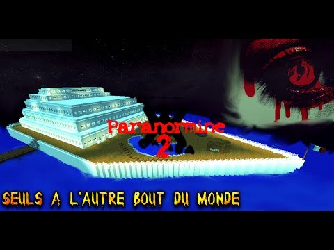 Paranormine  - Seuls à l'autre bout du monde FR HD - Film Minecraft #2