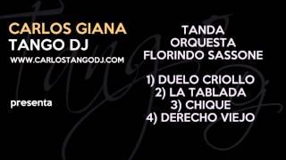 Carlos Tango DJ - Tanda FLORINDO SASSONE - Instrumentales - 01