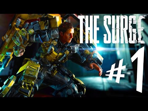 The Surge - Parte 1: Salvação Tecnológica!?!?! [ PS4 Pro - Playthrough ]