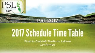 Pakistan Super League (PSL)2017 Schedule Only | Full Time Table | Final in Lahore Confirmed