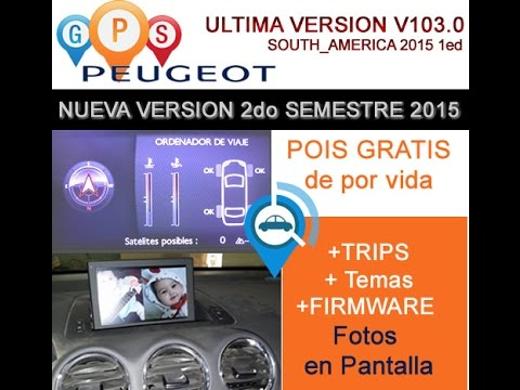 Actualización GPS Peugeot / Citroen  2015  - VERSION (V103.5 / SOUTH_AMERICA 2015)