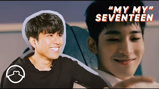 "Performer React to Seventeen ""My My"" Dance Practice + MV"