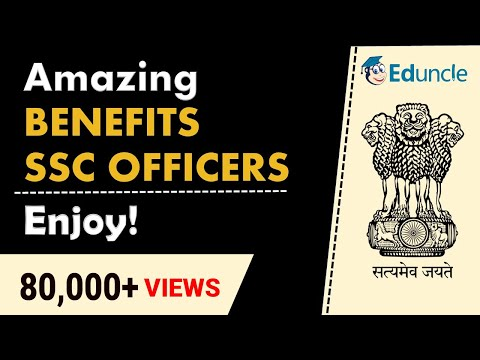 What Benfits SSC Officer Enjoy! - Merits of Govt Job