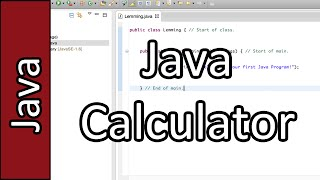 Making our first calculator - Java Programming #4 (PC / Mac 2015)
