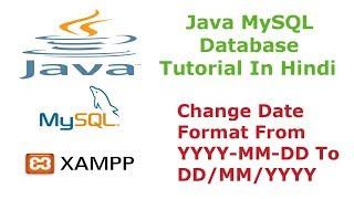 DD/MM/YYYY Tarih Biçimini Değiştirmek İçin Nasıl Hintçe Java MySQL Veritabanı Eğitimi - 8 - -