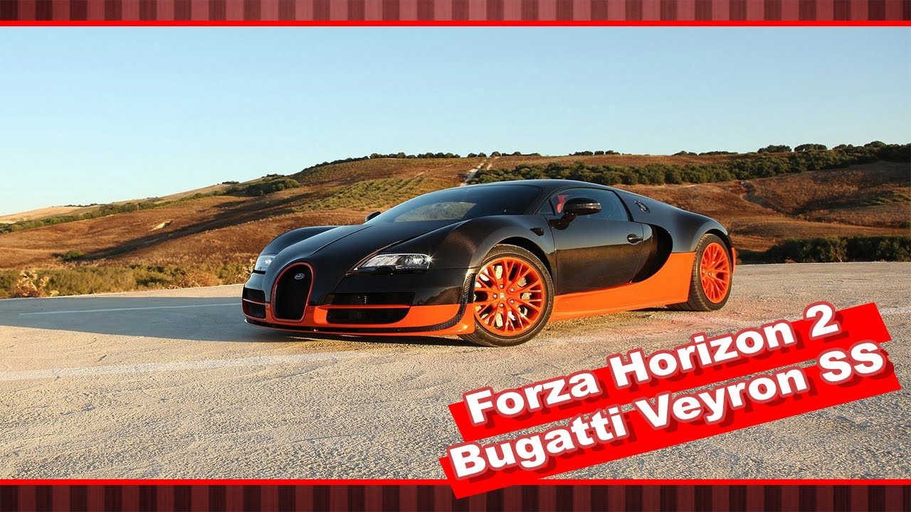 bugatti veyron super sport forza horizon 2 pt br youtube. Black Bedroom Furniture Sets. Home Design Ideas