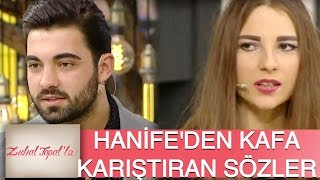 Zuhal Topal'la 102. Bölüm (HD) | Hanife'den Serkan'a Kafa Karıştıran Sözler...