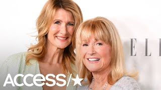 How Laura Dern Saved Her Mother Diane Ladd's Life: 'I'm Lucky to Be Here'