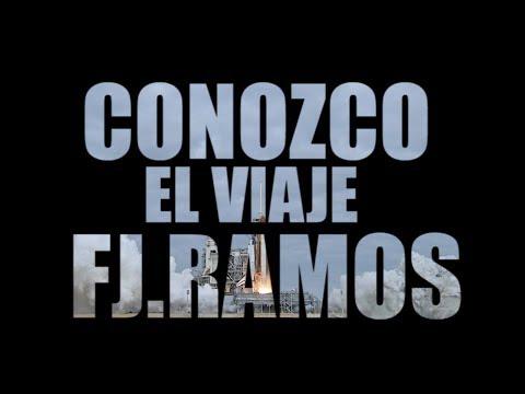 FJ Ramos - Conozco el viaje