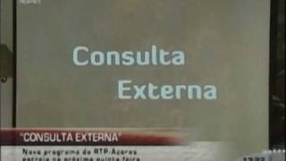 Consulta Externa - Noticia RTP-Açores