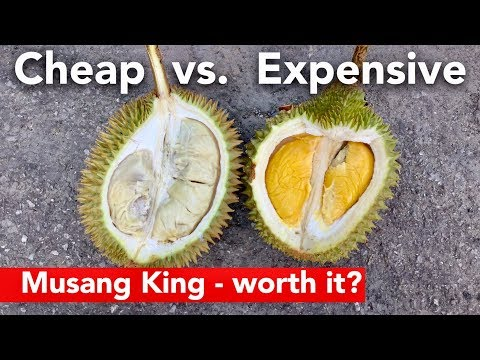1$ Durian Vs. 12$ Durian