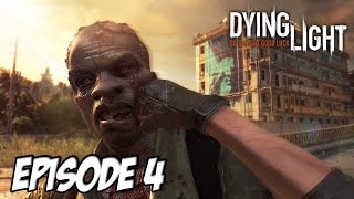 Dying Light - Rodriguez Del Matador | Episode 4