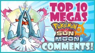 Top 10 Pokemon Sun and Moon Megas That YOU Want! | MEGA EVOLUTION Wish List! | CWpoke Top 10