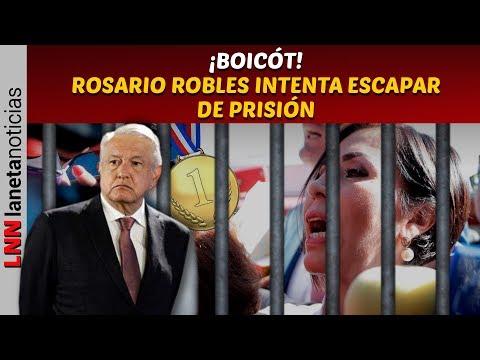 ¡BOICÓT! Rosario Robles intenta escapar de prisión