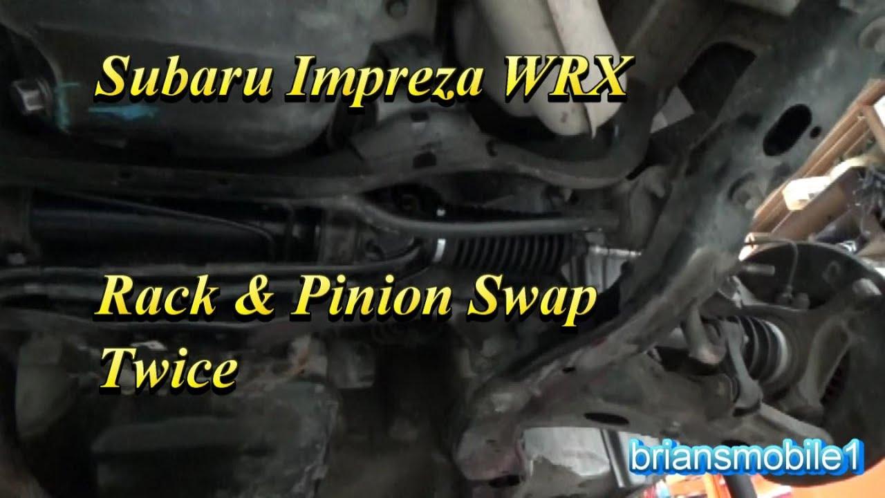 Subaru Impreza Wrx Rack And Pinion Swap Youtube