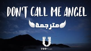 Ariana Grande, Miley Cyrus, Lana Del Rey - Don't Call Me Angel مترجمة