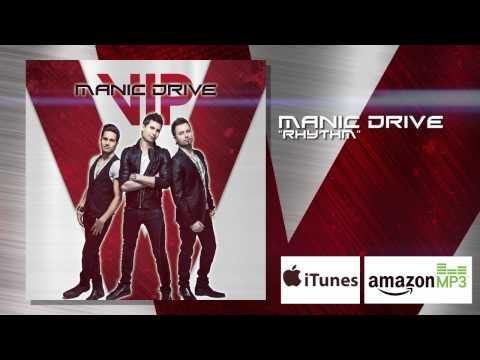 Manic Drive - Rhythm