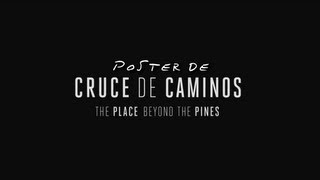 "Póster de ""Cruce de caminos (The Place Beyond the Pines)"" en español"