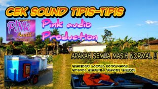 "Cek sound ""PINK AUDIO"" manasi alat sound system 