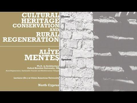 Cultural Heritage: Conservation and Rural Regeneration