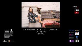 Karolina Śleziak Quintet 25 07 2020