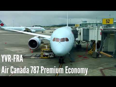 Trip Report: YVR - FRA Air Canada 787 Premium Economy Vancouver to Frankfurt