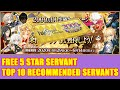 【FGO】Free 5 Star Servant Top 10 Recommended Servants to Pick!【Fate/Grand Order】