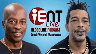 Bloodline Podcast Ep12 - Wendell Manwarren
