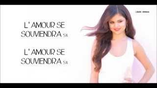 Selena Gomez - Love Will Remember | Traduction Française