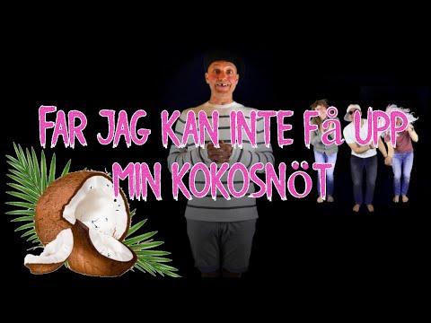 Far Jag Kan Inte Få Upp Min Kokosnöt