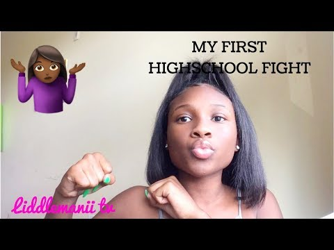 MY FIRST HIGHSCHOOL FIGHT    clips added