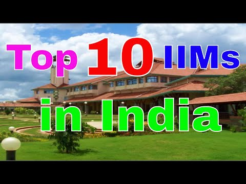 Top 10 IIMs (Indian Institute of Management) for MBA in India | Edutorial