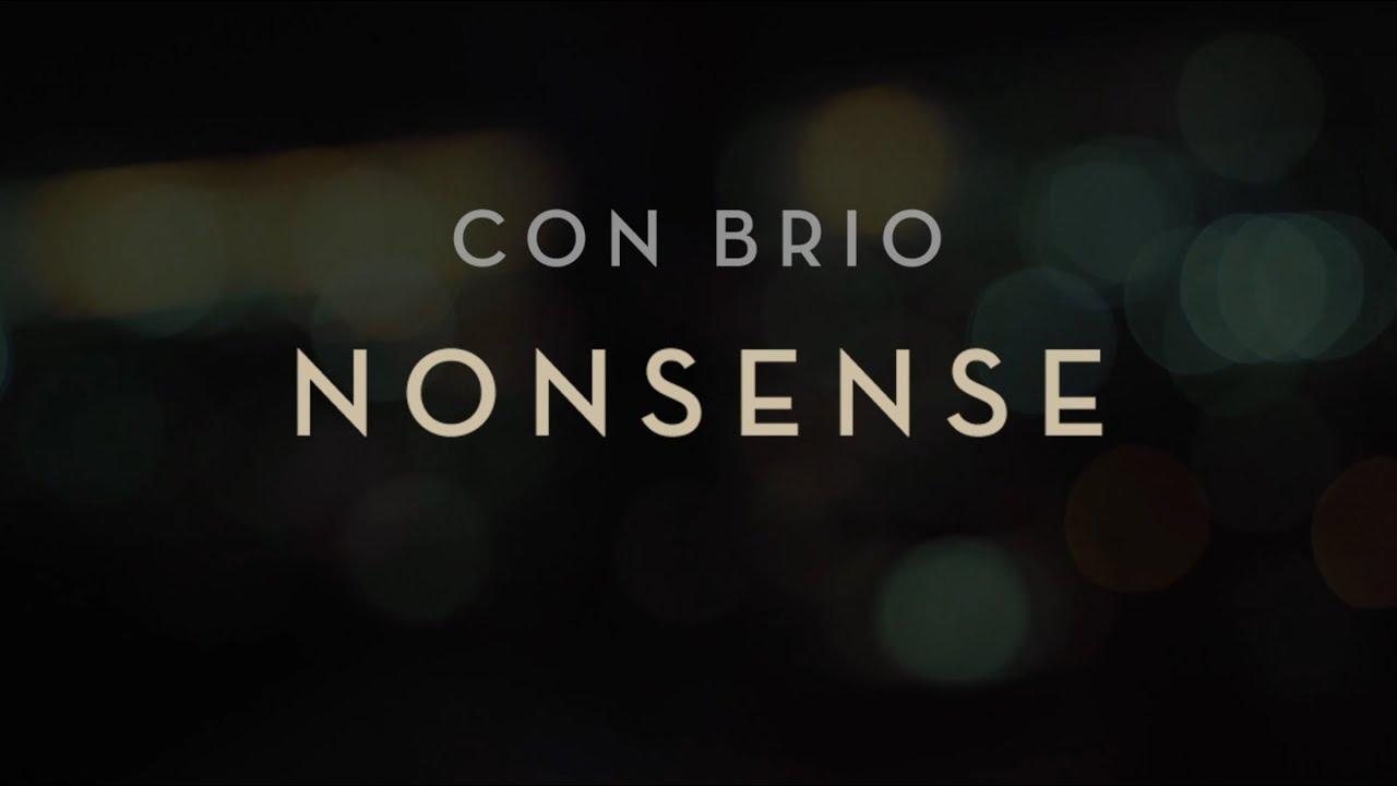 Con Brio - Nonsense - Music Video
