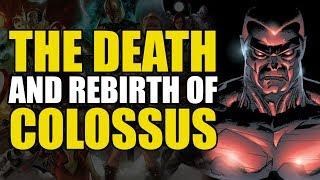 Death & Rebirth of Colossus (Astonishing X-Men Vol 1)