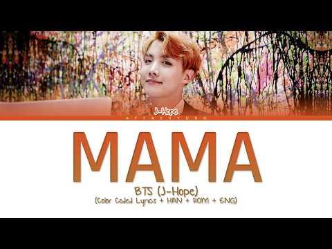 BTS (J-Hope) - MAMA (Color Coded Lyrics/Han/Rom/Eng)