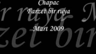 Chapac - Farzet bir ruya (mart 2009) TURKISH RnB!! Super ses!
