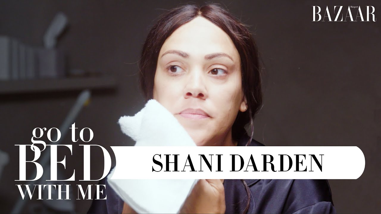 Celebrity Facialist Shani Darden's Nighttime Skincare Routine | Go To Bed With Me | Harper's BAZAAR