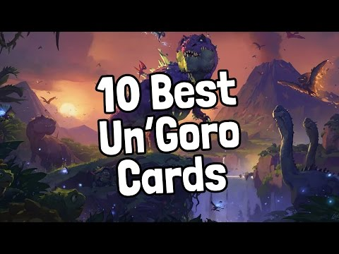 The 10 Best Journey to Un'Goro Cards - Hearthstone