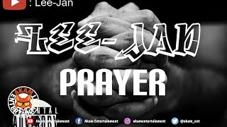 Mc Leejan - Prayer - July 2019